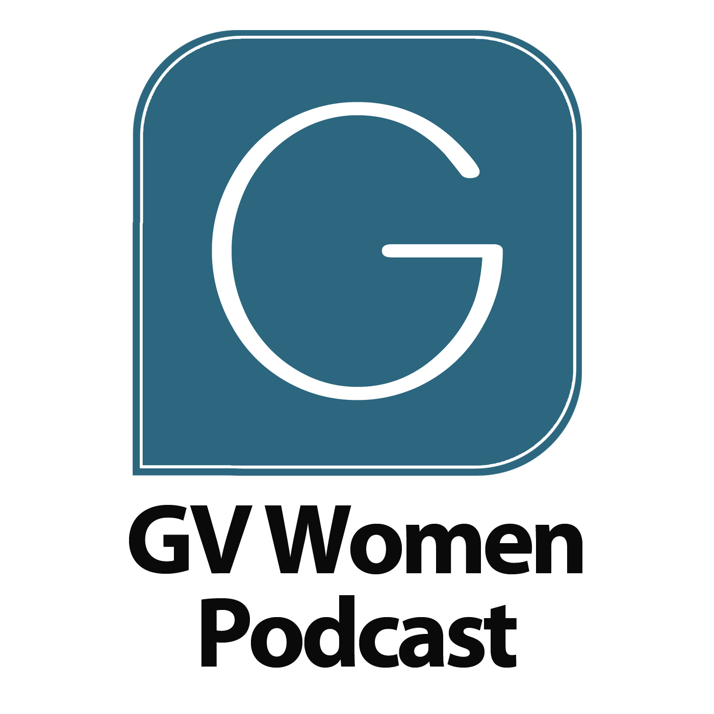 GV Christian Center - GV Women Podcast